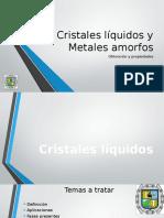 U4. Cristales Líquidos y Metales Amorfos