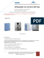 Pré Instalaçã0 Cr 110 Hq e Dry 832 Raiox