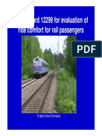 EN12299-Evaluation of Ride Comfort for Rail Passengers (Alternative to ISO2631)