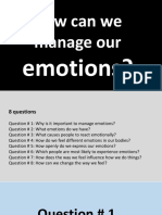 How can we manage our emotions?