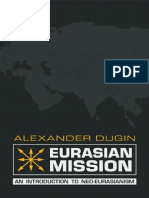 Alexander Dugin-Eurasian Mission – an Introduction to Neo-Eurasianism-Arktos (2014)