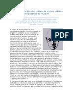 Opinión Sobre La Ética Del Cuidado de Sí Como Práctica de La Libertad de Foucault