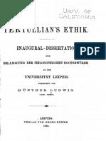 G. Ludwig, Tertullians Ethik, Leipzig 1885