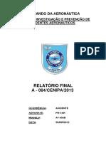 RELATÓRIO FINAL A - 084/CENIPA/2013 PR-VAR