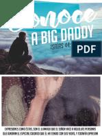 Conoce a Big Daddy, tema para padres