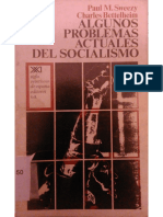 Charles Bettelheim & Paul M. Sweezy - Algunos Problemas Actuales Del Socialismo