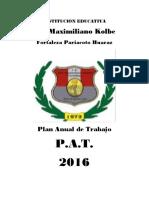 P.A.T.  2016  I.E. San Maximiliano Kolbe - Fortaleza. Director Segundo Silva Magfuiña