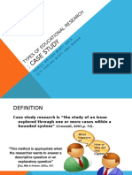 Types of Educational Research (CASE STUDY)