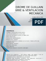 SINDROME DE GUILLAIN BARRE & VENTILACION MECANICA.pptx