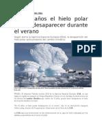 En 15 Años El Hielo Polar Podría Desaparecer Durante El Verano