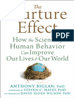 Anthony Biglan, David Sloan Wilson (Foreword), Steven C. Hayes (Afterword)-The Nurture Effect_ How the Science of Human Behavior Can Improve Our Lives and Our World-New Harbinger Publications (2015)