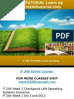 IT 240 TUTORIAL Learn by Doing-it240tutorial.com