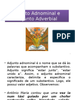 Adjunto Adnominal e Adjunto Adverbial