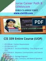 CIS 339 Course Career Path Begins Cis339dotcom