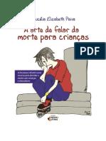 A Arte de Falar Da Morte Para Crianças -- Paiva, Lucelia Elizabeth