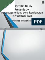 Presentasi Tentang Penulisan Laporan