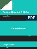 Fungsi Gamma & Beta