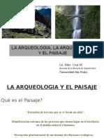 CLASE 1 ARQUEOLOGÍA, ARQUITECTURA Y PAISAJES CULTURALES.pptx