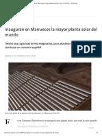 Inauguran en Marruecos La Mayor Planta Solar Del Mundo - 07.02.2016 - LA NACION