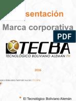 Presentacion Marca Corporativa Tecba 2016