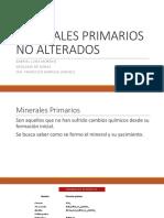 Minerales Primarios No Alterados