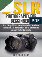 DSLR Photography For Beginners  - Rob Markins.epub