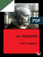 Jaspers, Karl - La Filosofia Desde El Punto de Vista de La Existencia [30499] (r1.0)