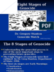 Eight Stages of Genocide and Preventing Genocide by Gregory Stanton, Genocide Watch May 2008