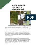 Imigrantes Haitianos Sofrem Racismo e Xenofobia No Brasil