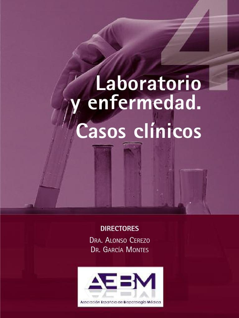 Laboratorio y Enfermedad Casos Clinicos Volumen 4