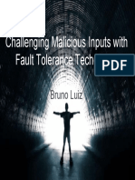 Challenging Malicious Inputs with Fault Tolerance Techniques - Black Hat Europe 2007