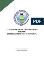 Descentralización y Regionalización en El Perú Desde El Punto de Vista Consitucional - Derecho Municipal - Noveno Ciclo Sanchez Dias y Farias Torres - Presentación Monografía