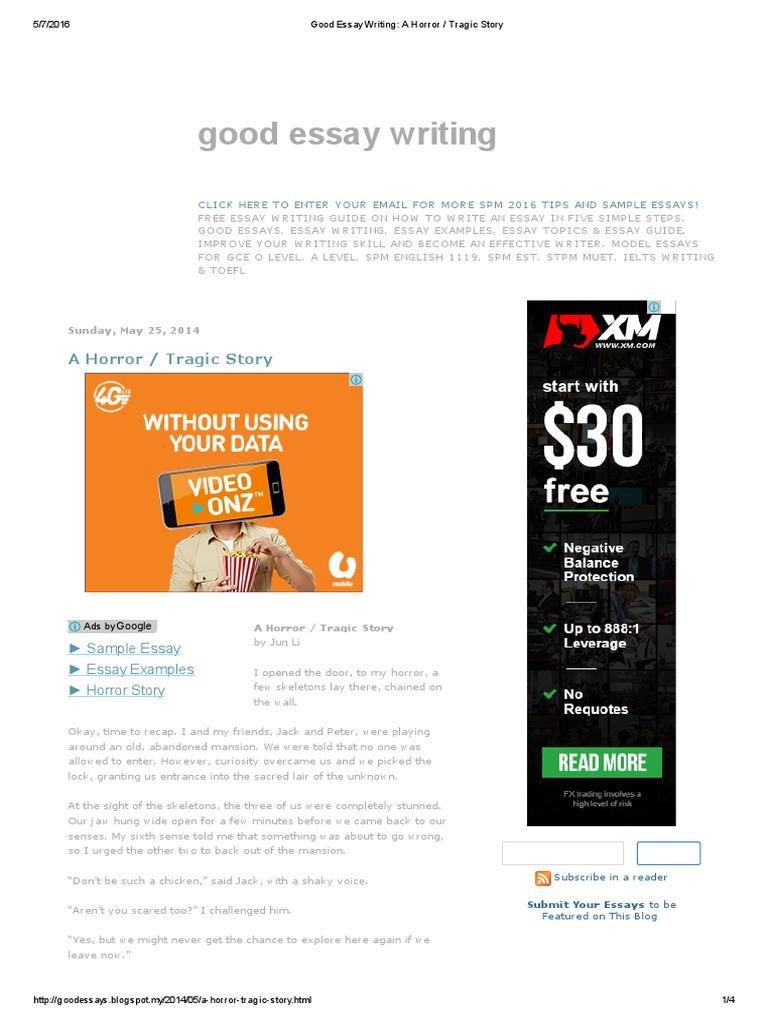 Good Essay Writing_ a Horror _ Tragic Story | Essays | Languages