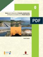 Guías Para La Elaboración de Estudios Ambientales de Proyectos Con Incidencia en El Medio Natural. Parte Común a Todas Las Guías
