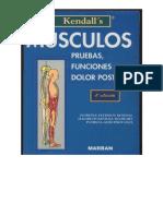Kendall's Músculos, Pruebas, Funciones y Dolor Postural 1 - Copia