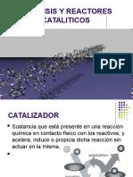 4. Catalisis y Reactores Cataliticos