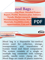 Blood Bags - Manufacturing Plant, Detailed Project Report, Profile, Business plan, Industry Trends, Market research, survey, Manufacturing Process, Machinery, Raw Materials, Feasibility study, Investment opportunities, Cost and Revenue