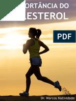 A Importancia Do Colesterol