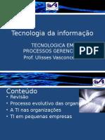 Aula 2 Processo Evolutivo Das Organizac3a7c3b5es Ti Nas Organizac3a7c3b5es