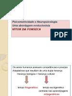 Psicomotricidade e Neuropsicologia Uma Abordagem Evolucionista - Vitor Da Fonseca
