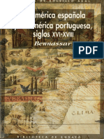 Bartolomé Bennassar - La América Española y la América Portuguesa. Siglos XVI - XVIII. Akal, 2001.pdf