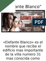 Elefante Blanco Power Point