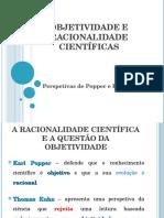 Objetividade e Racionalidade Científicas Popper e Kuhn