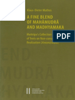 A Fine Blend of Mahāmudrā and Madhyamaka - Maitrīpa's Collection of Texts on Non-conceptual Realization (Amanasikāra)