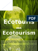 ecotourismwhatisit-120814202020-phpapp01.ppsx