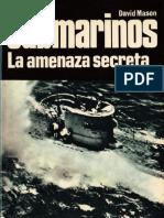 Editorial San Martin - Armas #28 - Submarinos. La Amenaza Secreta - (1968)