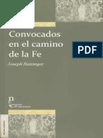 Ratzinger Joseph - Convocados en El Camino de La Fe