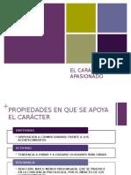 EL CARÁCTER APASIONADO