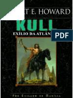 Kull - Exilio Da Atlantida - Robert E. Howard