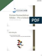 Formas Farmacêuticas Sólidas – Pós e Grânulos
